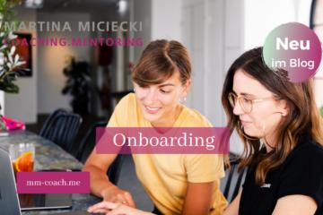 Onboarding: Einarbeitung neuer Mitarbeitender